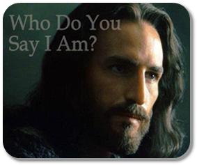 Jesus-Who-do-you-say-I-am3